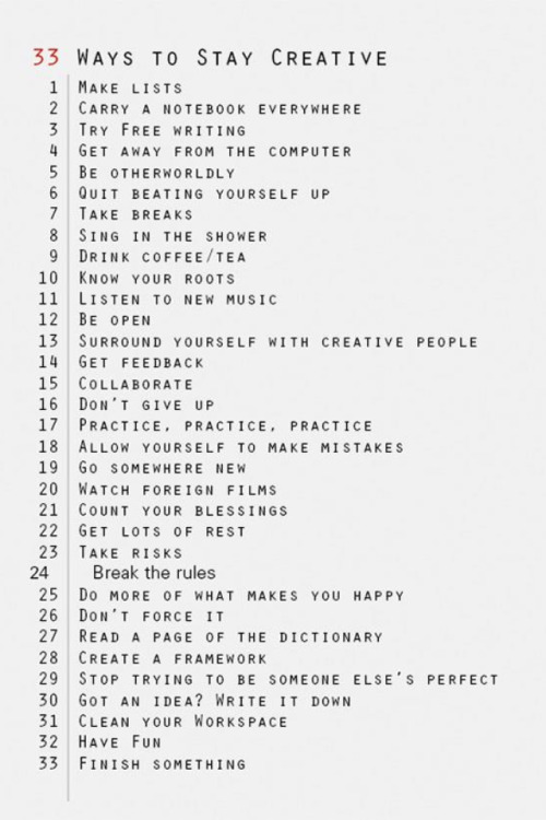 A good creative list to live by.