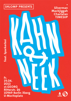 Shlomp with Kahn & Neek feat. Sparkerboi / Poster / 2013