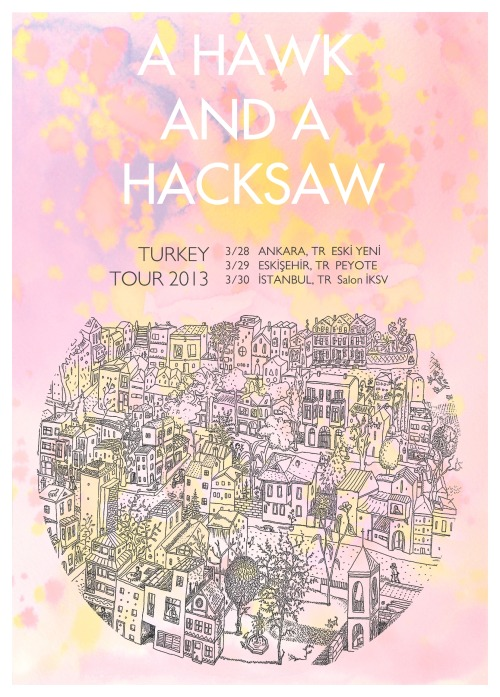 Ada Tuncer 2013 A Hawk and A Hacksaw Turkey Tour Poster