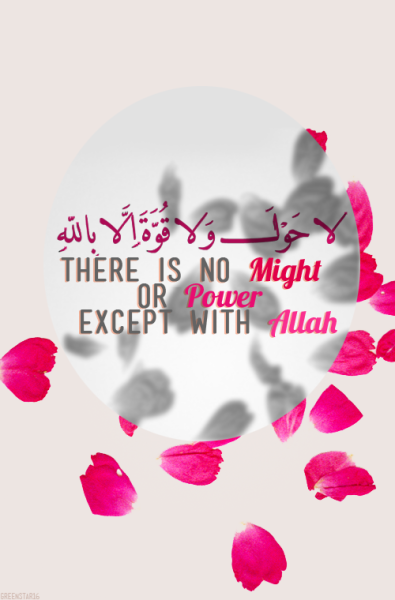 islamicthinking:  There is no might or power except with Allah