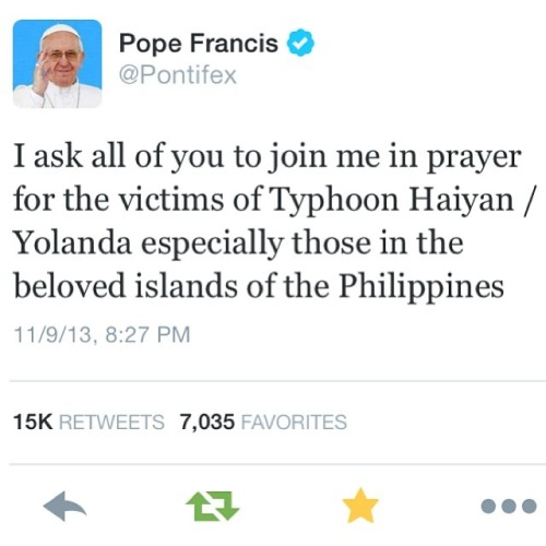 luiloves:  Let's all pray for all our countrymen affected by the typhoon—those in Visayas, and Tacloban in particular. #prayfortacloban #yolanda #haiyan #philippines #popefrancis