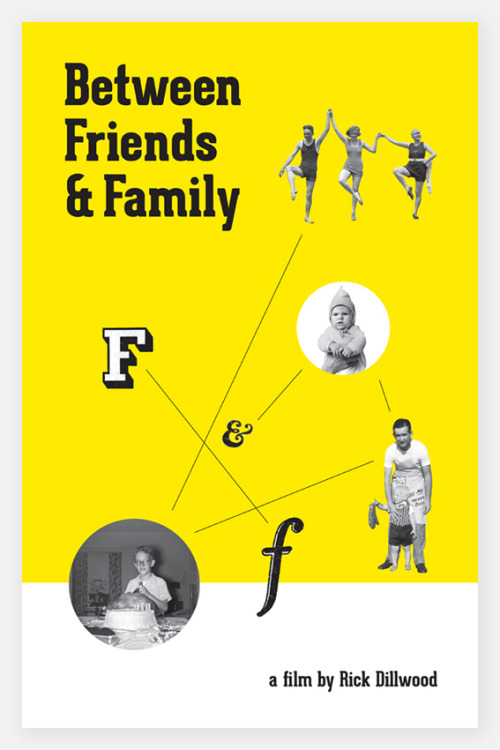 First draft of an unused poster design for Between Friends and Family, a film by NC-based filmmaker Rick Dillwood. This project totally changed direction, but I really loved this vibe.