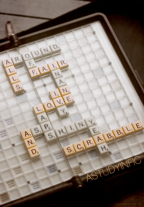 moonblossom:  For All's Fair in Love and Scrabble, by astudyinfic