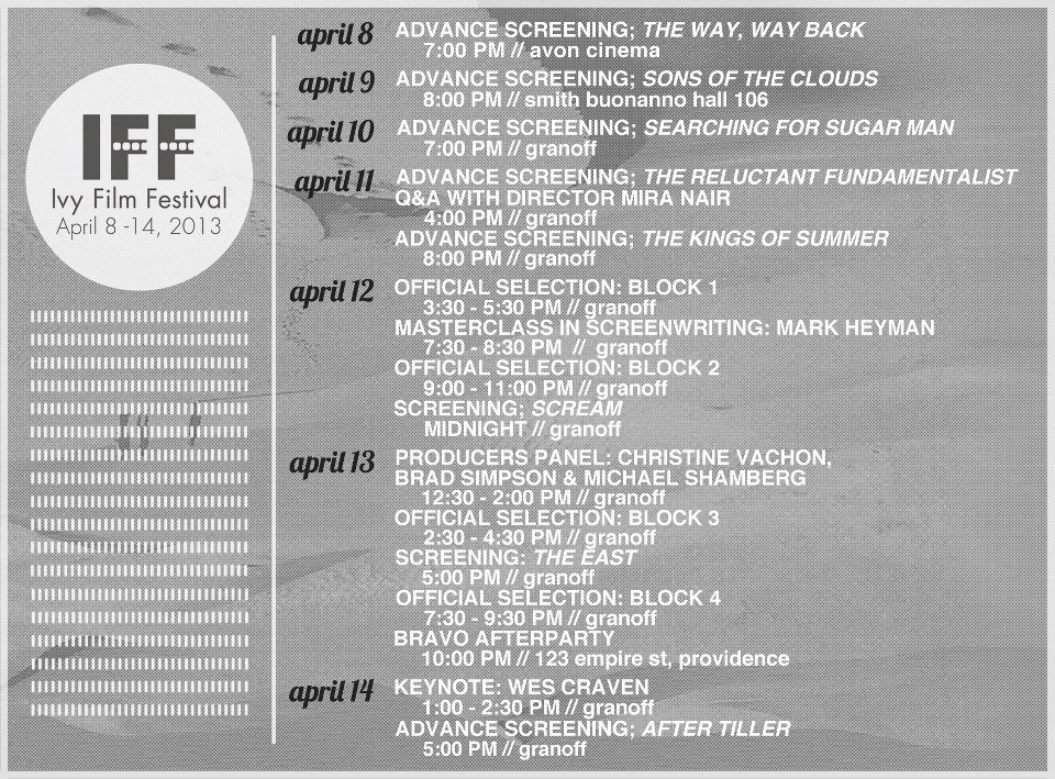 Schedule for Brown University's 2013 Ivy Film Festival, the world's largest entirely student-run film festival. Learn more [here]