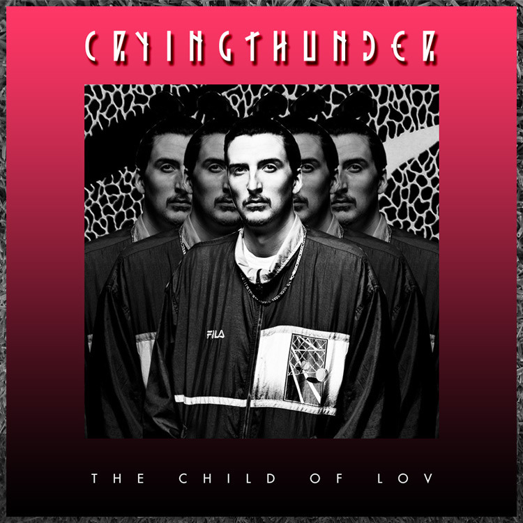 The Child of Lov - Crying Thunder (by Phil Sharp.)