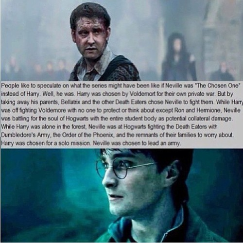 "justhopelesslyhopeless:  daily-harry-potter:  How Neville was ""the chosen one""http://daily-harry-potter.tumblr.com  Holy shit. Couldn't have said it better myself…"