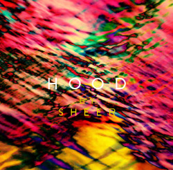 SHEER - HOOD - LUV EP, ALBUM ART. 2013 www.vonleela.com DIGITAL DOWNLOAD