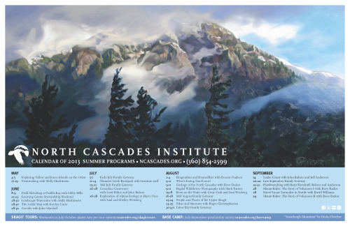 "ncascades:  View and download our free calendar of 2013 programs at http://bit.ly/10tJwyU. ""Sourdough Mountain"" painting by Skagit artist Becky Fletcher!"