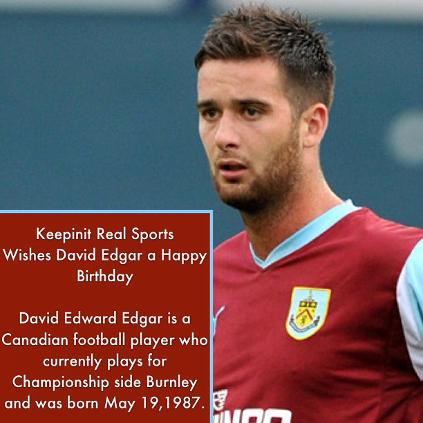 #HappyBirthday #DavidEdgar #Canadian #NewcastleUnited #Burnley #SwanseaCity #Championship #MLS #Soccer #FIFA #Futebol #Instasports #Followback #Sports #keepinitrealsports #MysterKeepinit