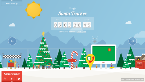 google santa tracker. check it out here, it's really really cute, and fun - mini games to play with… and it's just awesome! you can also track santa via various apps for mobile, desktop, etc… start exploring and enjoy! =)