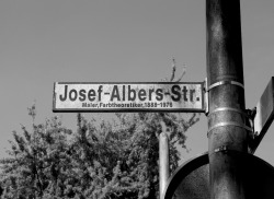 JOSEF ALBERS has a street named after him in Bottrop, Germany and YOU do not!!!!…. :D