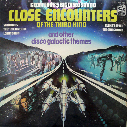 "The 1978 LP from Geoff Love's Big Disco Sound, ""Close Encounters Of The Third Kind And Other Disco-Galactic Themes."" Click here for the Wikipedia entry for this artist."