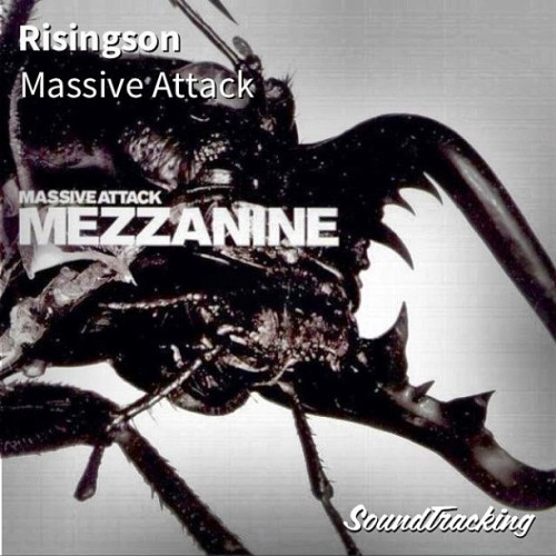 "Great album! ♫ ""Risingson"" by Massive Attack 