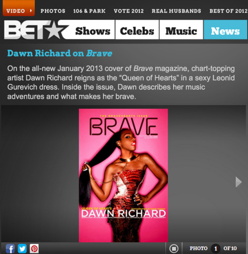 Issue #5 of BRAVE Magazine @finallybravemag with Dawn Richard in LEONID GUREVICH dress on the cover just landed#1 spot on BET!!