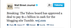 ohryankelley:  joshsternberg:  WSJ reports Yahoo board has approved a $1.1 billion deal — in cash — to purchase Tumblr.   This thing is happening, congrats team. I, for one, welcome our new web search overlords.