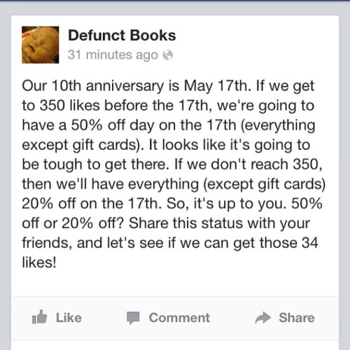 People in/near Iowa City/Coralville, Iowa, PLEASE go to the Defunct Books page on Facebook and 'like' them! This is an awesome deal!