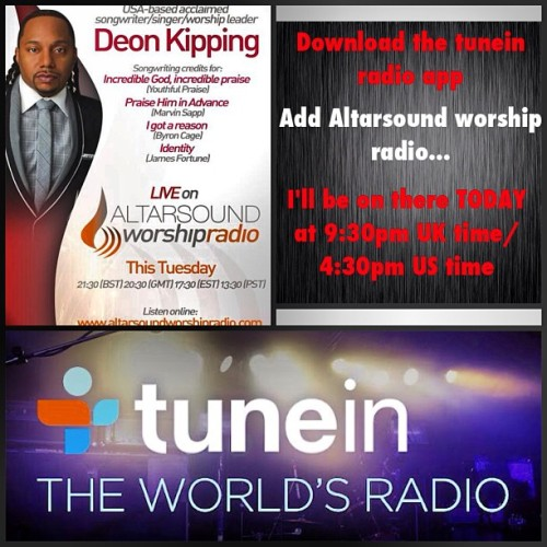 I'm excited to be on Altarsound worship radio in London… download the tunein radio app and add the station… I'm on 9:30pm UK time… 4:30pm US time TODAY! Lets Go!! #ijustwanttohearyou