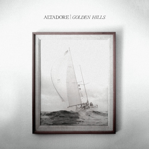 altadore:  Here is the official album art for Golden Hills that will be out on December 28, 2012. You can pre-order a digital download of the album for a dollar cheaper ($4.95) by clicking HERE. Here is the track listing: 1. Where You Go2. Moments3. Districts4. Northbound5. You'll Be Here Someday6. West Virginia For Altadore T-Shirts, click HERE.