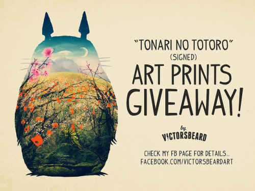"""Tonari No Totoro"" signed Art Prints GIVEAWAY! check my facebook page for details :)"