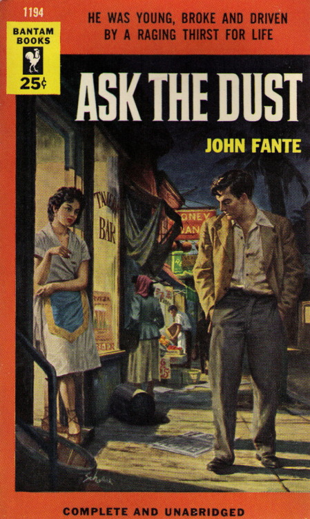 The pulp-tastic cover of the 1954 Bantam Books edition of Ask the Dust by John Fante.