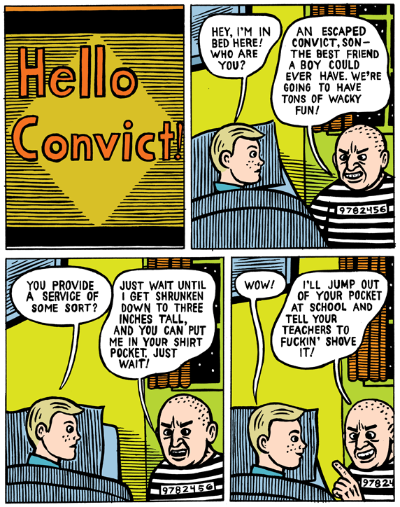 mkupperman:  Hello convict!