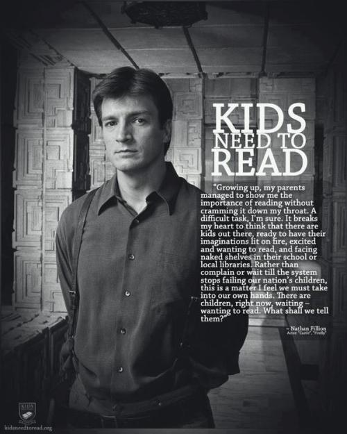 kadrey:  Nathan Fillion on the joys of reading. nypl:  Our thanks to fellow book lovers at Feiwel & Friends for sharing such a great quote. Bonus points that the great quote is from Nathan Fillion!
