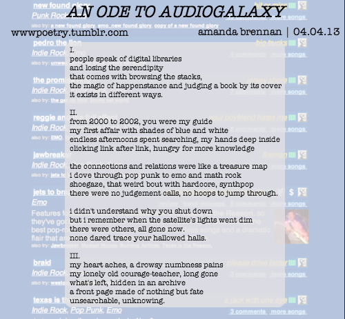 wwwpoetry:  day four: an ode to audiogalaxy (with nods to ginsberg and keats)  i forgot to reblog yesterday's (which is about viral videos if you're interested) but today's is about downloading music in the early 2000s which i'm sure you are interested in