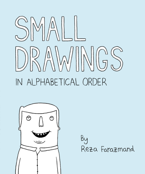 I put together an e-book of 26 new drawings. You can pay what you want for it, starting at $1. Get it here.
