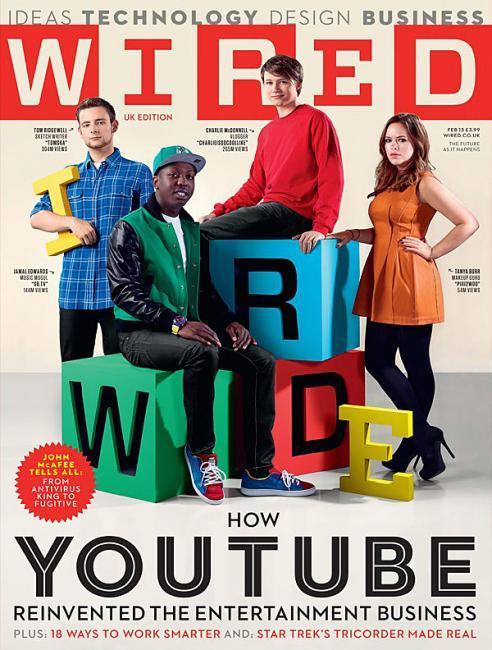 Cover der UK Wired 02.2013: How @Youtube reinvented the entertainment business via wired uk