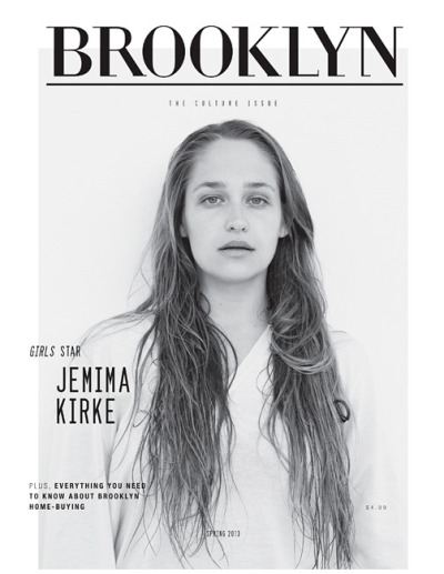 Jemima Kirkefor Brooklyn Magazine [March 2013]Read the full article here..