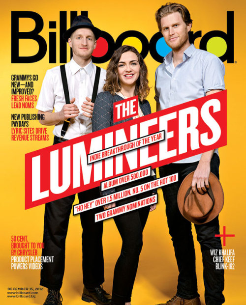 The Lumineers: The Billboard Cover Story How an alt-folk trio on a small Nashville indie label sold half a million albums, scored two Grammy nods and became the breakout act of 2012. Click here to buy the Lumineers issue of Billboard.