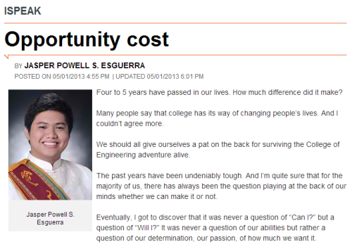 "Read more here. Jasper Powell ""Japê"" S. Esguerra graduated summa cum laude and was the class valedictorian of the UP Diliman College of Engineering in 2013. This piece comes from the graduation speech he delivered ."