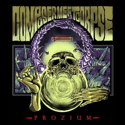 Composer, Meet Corpse - Prozium (2013)