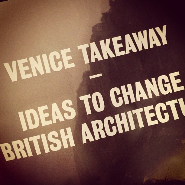 #venice takeaway ways to #change #british #architecture (at Royal Institute Of British Architects)