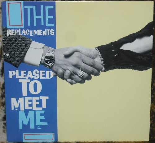 The Replacements - Pleased To Meet Me.     Post-Bob/Pre-Slim.