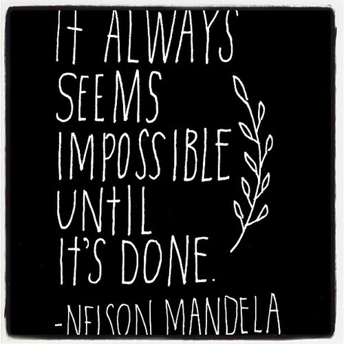 It Always Seems Impossible Until It's Done. - Nelson Mandela #inspiration #typography