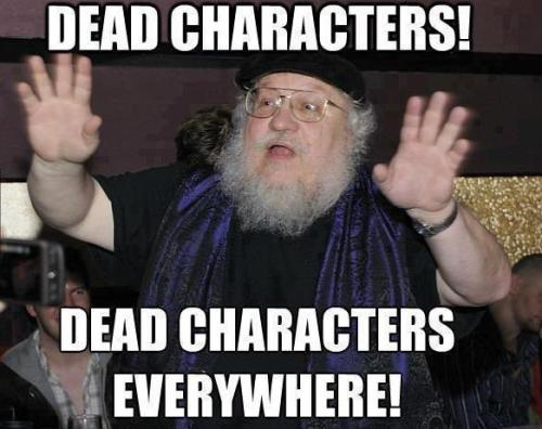 George R. R. Martin who's kill all characters.:D