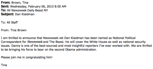 This morning's memo from our editor Tina Brown announcing Dan Klaidman being named our national political correspondent. Follow him (on Twitter)!