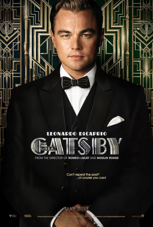 "gatsbymovie:  ""Can't repeat the past? …of course you can!"""