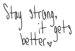 stay strong | Words • Quotes • Sayings on We Heart It - http://weheartit.com/entry/62224123/via/Heartssandsoulss   Hearted from: http://pinterest.com/pin/332984966169092301/