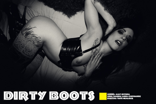 Dirty Boots with Ally Joykill