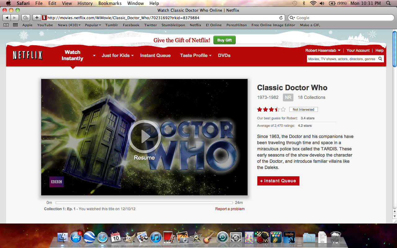 doctorwho:  Netflix has consolidated their Classic Doctor Who titles under one heading. alysonhase:   excuse me Netflix?    They are listed out of order though.  The correct order should be: 7, 13, 4, 17, 1, 11, 6, 3, 2, 16, 14, 5, 15, 9, 12, 18, 8, 10. Update: GOOD NEWS! Netflix has fixed the series order on their site!  Well that took forever. But yay!