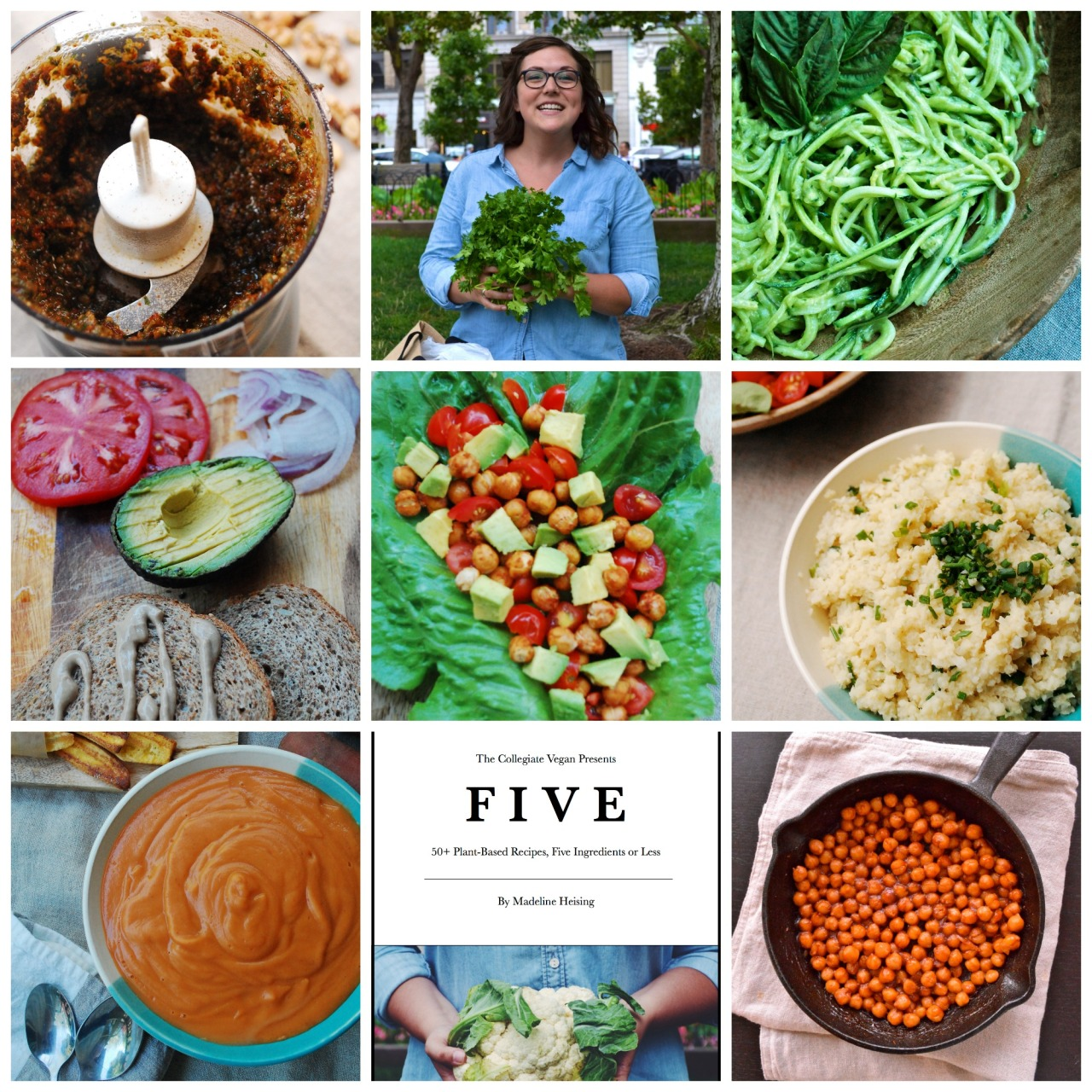 """The day is finally here! I have released my debut eCookbook """"The Collegiate Vegan Presents: FIVE, 50+ Plant-Based Recipes, Five Ingredients or Less."""" In the eBook you'll find: A time and money saving guide A """"how-to"""" meal planning guide A plant-based transition guide 53 recipes with 70 photographs 53 vegan recipes, 46 gluten free recipes 43 recipes that take 30 minutes or less Designed for a college lifestyle (or for anyone looking to save time and money while still eating healthy)FIVEis available as an eBook download for only $2.99 (PayPal or credit cards) and can be read on any PDF-compatible digital device. Get your copy of FIVE here! Eat your veggies,Madeline"""
