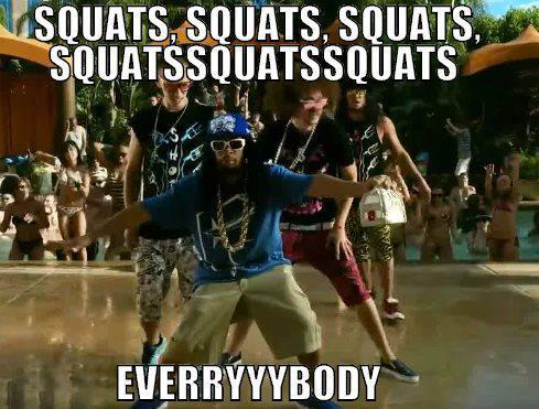 well, it's leg day. so…. EVERYBODY SQUATS!