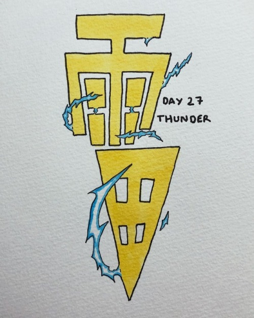 Day 27   Thunder #inktober#inktober2018#adobedrawing_inktober#copic#copicmarkers#copiccolors#markers#pigmamicron#drawing#japanese#kanji#thunder#雷