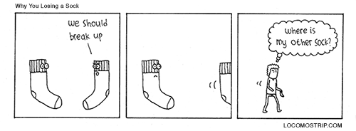 #284 Why You Losing a Sock That explain everything.