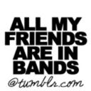 allmyfriendsareinbands