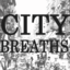 CITY BREATHS