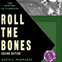 This is a picture of Roll the Bones, a gambling history