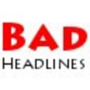 badheadlines